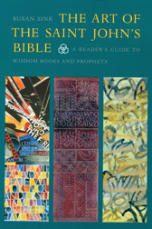 Art of The Saint John's Bible: Prophets and Wisdom Books
